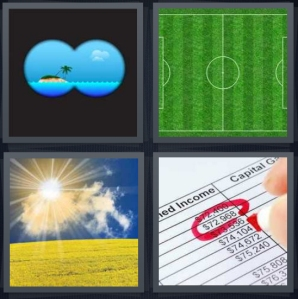 4 Pics 1 Word Answer 5 letters for view of island through binoculars, soccer pitch from above, farm with blue sky and sun, income worksheet with capital gains