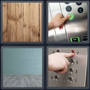 4 Pics 1 Word Answer 5 letters for wood slats, elevator buttons, room with green wall, person pushing button in elevator