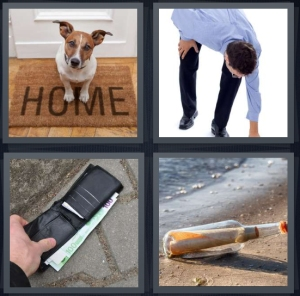 4 Pics 1 Word Answer 5 letters for dog on welcome home mat by the door, man bending down to pick something up, wallet on sidewalk, message in a bottle on the beach