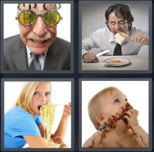 4 Pics 1 Word Answer 5 letters for rich man with money glasses, man hordes food at table, woman eating lots of spaghetti, baby messy eating