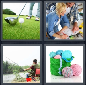 4 Pics 1 Word Answer 5 letters for person golfing on green with putter, woman learning to paint, man fishing on river, basket of yarn for knitting