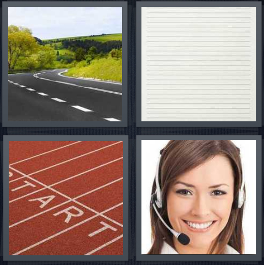 4 Pics 1 Word Answer 4 letters for road with green scenery, ruled notebook paper, start point on track, phone operator with headset