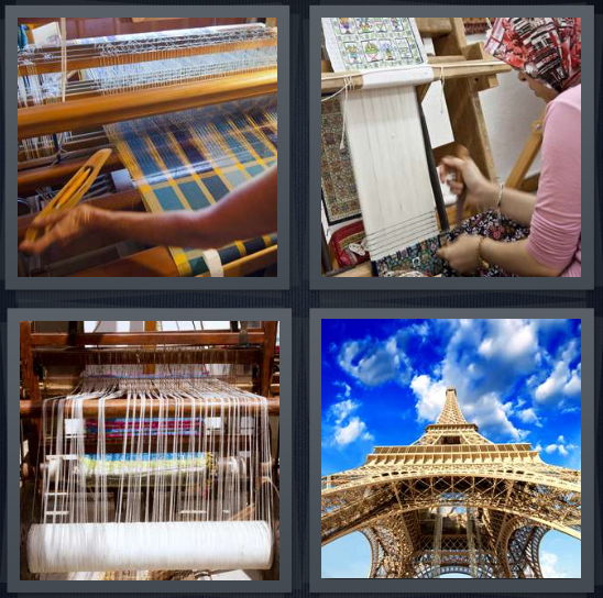 4 Pics 1 Word Answer 4 letters for machine for weaving, person working making rug, thread on machine, Eiffel Tower Paris overhead