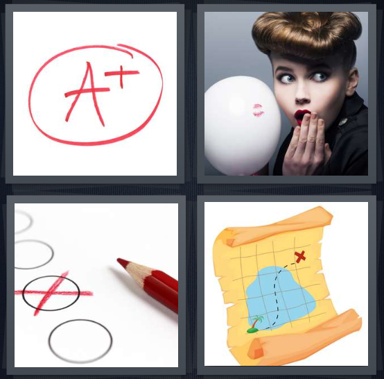 4 Pics 1 Word Answer 4 letters for A plus in red ink, lipstick on balloon, checkmark made with red pencil, treasure map with x