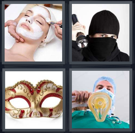 4 Pics 1 Word Answer 4 letters for woman getting facial, burglar with black hood, masquerade gold and red, doctor giving anesthesia