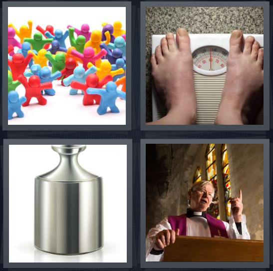4 Pics 1 Word Answer 4 letters for crowd of plastic figures, person weighing self on scale, weight, priest giving service in Catholic church