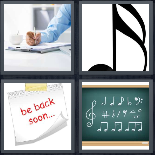 4 Pics 1 Word Answer 4 letters for person writing letter at counter, music, be back soon, chalkboard with music theory
