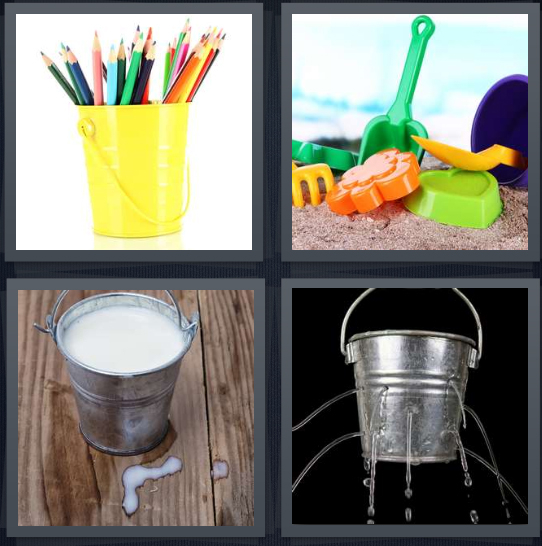 4 Pics 1 Word Answer 4 letters for pencils in yellow container, sand toys on beach, bucket full of milk, metal bucket with leak