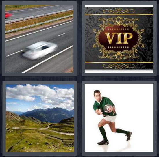 4 Pics 1 Word Answer 4 letters for car speeding down highway, VIP access, mountain path with clouds, man catching soccer ball
