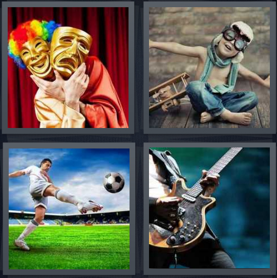 4 Pics 1 Word Answer 4 letters for person with wig and drama masks at theater, child pretending to be aviator, person kicking soccer ball, person performing on guitar