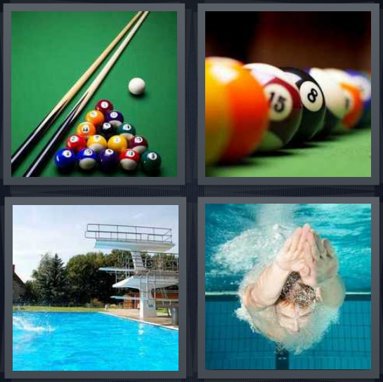 4 Pics 1 Word Answer 4 letters for billiards with balls and cues, billiard balls, diving board, man swimming in water