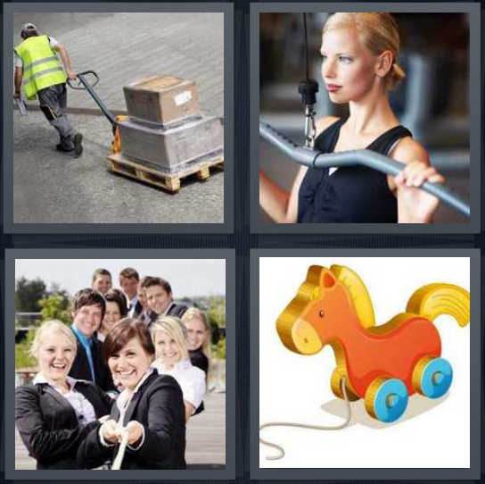 4 Pics 1 Word Answer 4 letters for man dragging boxes on flat, woman exercising arms, team tugging rope, wooden horse toy