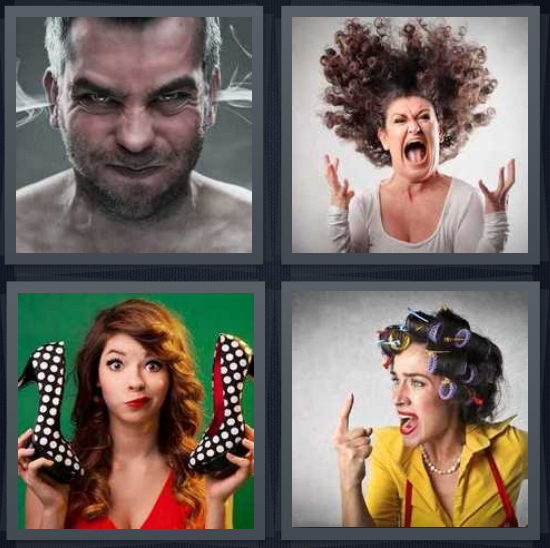 4 Pics 1 Word answers, 4 Pics 1 Word cheats, 4 Pics 1 Word 4 letters anger with steam coming from ears, woman yelling, woman choosing fashion shoes, woman in curlers yelling with finger pointed