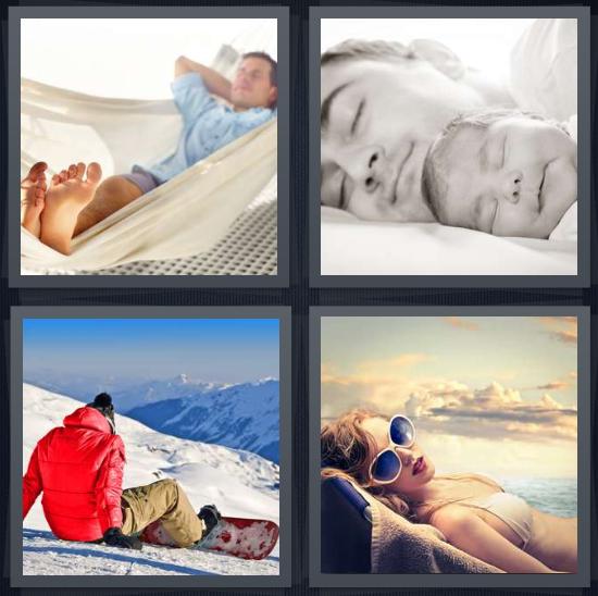 4 Pics 1 Word Answer 4 letters for man in hammock sleeping, father and baby taking nap, snowboarder taking break on mountain, woman in bikini sunbathing