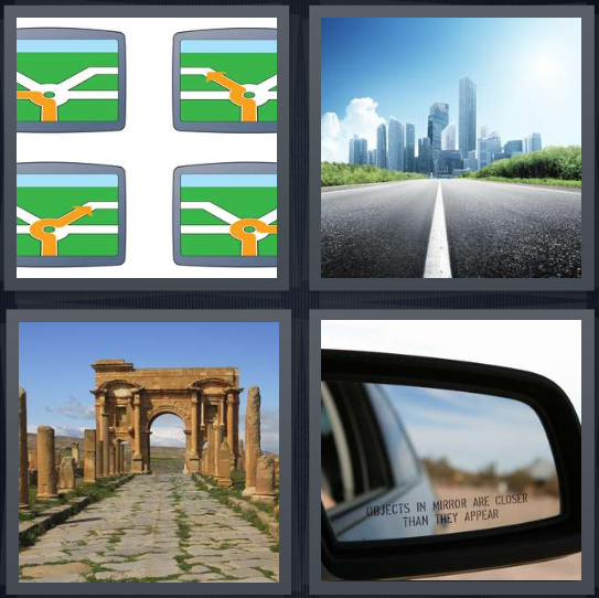 4 Pics 1 Word Answer 4 letters for street signs, street leading to city, pathway to ancient ruins, sideview mirror in car