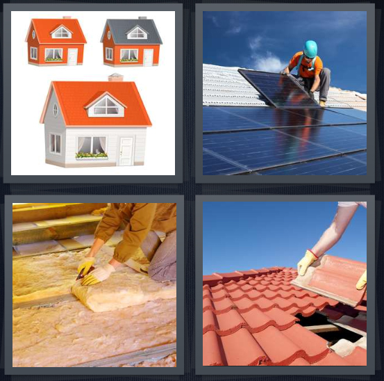 4 Pics 1 Word Answer 4 letters for drawings of houses painted orange, person installing solar panels, person insulating house, slate tiles for top of house
