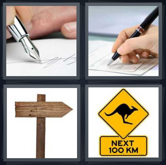 4 Pics 1 Word Answer 4 letters for autograph with silver pen, person putting name on contract, wooden arrow, kangaroo crossing road warning