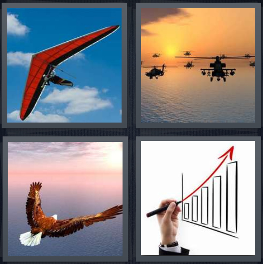 4 Pics 1 Word Answer 4 letters for person hang gliding in sky, helicopters in sunset, eagle flying, chart with positive growth