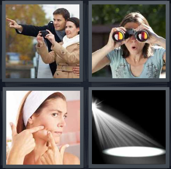 4 Pics 1 Word Answer 4 letters for couple with camera on bridge, woman looking through binoculars, woman popping pimple on cheek, light on stage