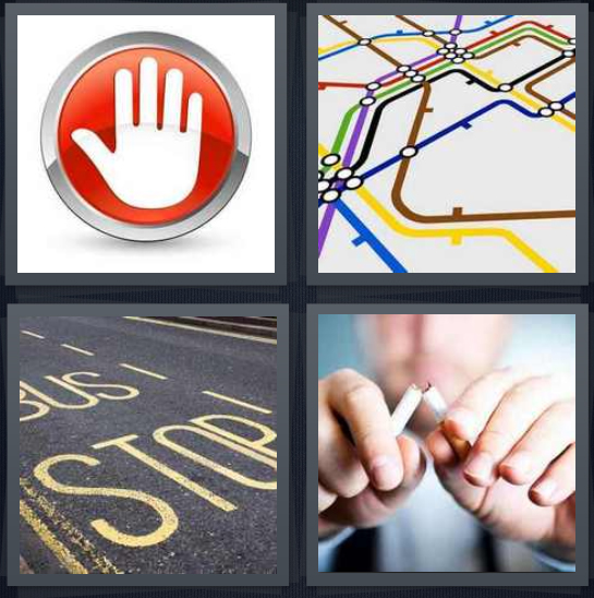 4 Pics 1 Word Answer 4 letters for white hand on red background, subway map, bus station, quitting smoking breaking cigarette