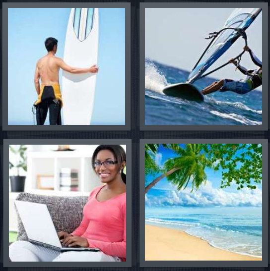 4 Pics 1 Word Answer 4 letters for man with board on edge of water, man on ocean with board, woman browsing Internet, pristine beach with ocean