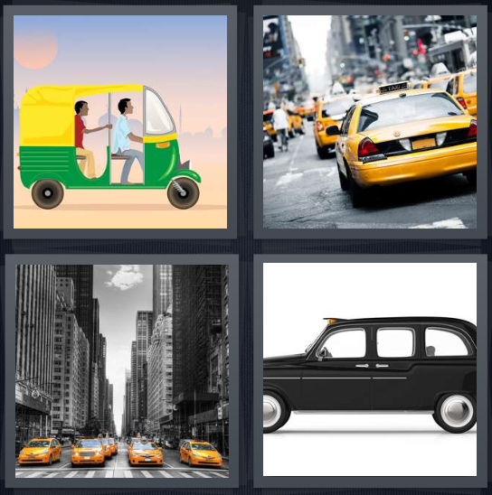 4 Pics 1 Word Answer 4 letters for drawing of rickshaw in India, yellow cab on city street, New York cabs in black and white city, chauffeur car on white background
