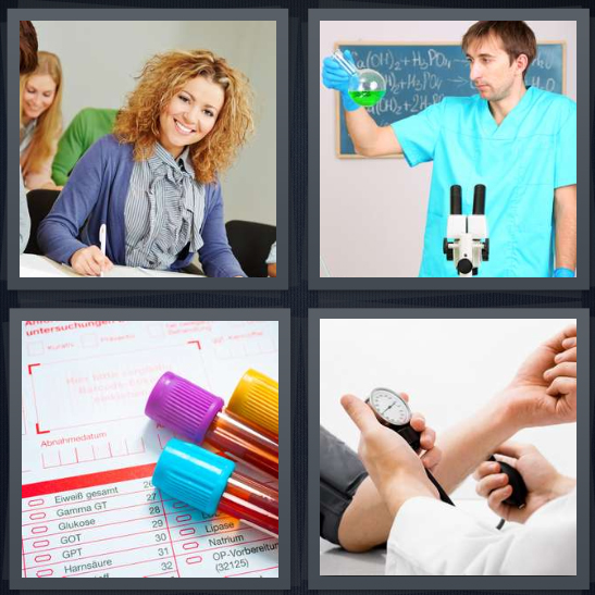 4 Pics 1 Word Answer 4 letters for woman student in classroom, chemist mixing formula, diagnostic vials in doctor office, doctor taking blood pressure