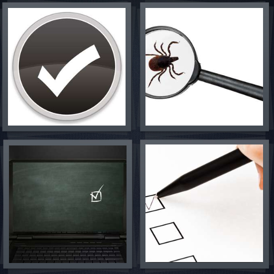 4 Pics 1 Word Answer 4 letters for checkmark in black circle, bug with multiple legs under microscope, checkmark on chalkboard, check box