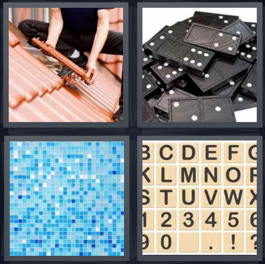 4 Pics 1 Word Answer 4 letters for slate roof shingles, domino pieces in a pile, blue checkered bathroom or shower wall, scrabble pieces
