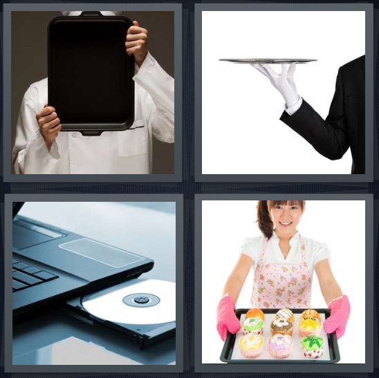 4 Pics 1 Word Answer 4 letters for server with large carrying plate, butler with white gloves, CD drive in computer, woman in apron holding cupcakes