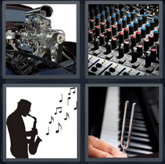 4 Pics 1 Word Answer 4 letters for engine in car, mixing board for sound design, silhouette of man playing saxophone, tuner with piano