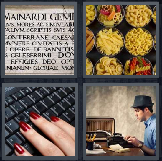 4 Pics 1 Word Answer 4 letters for Latin on marble wall, varieties of pasta in bowls, fingers on keyboard, antique reporter