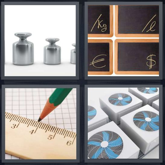 4 Pics 1 Word Answer 4 letters for metal containers of varying sizes, measurement types, pencil and wooden ruler, air conditioning fans