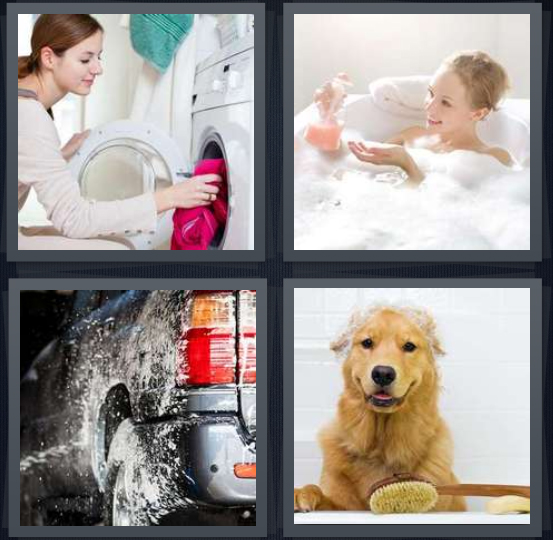 4 Pics 1 Word Answer 4 letters for woman doing laundry, woman in bubble bath, car with water being sprayed, wet dog
