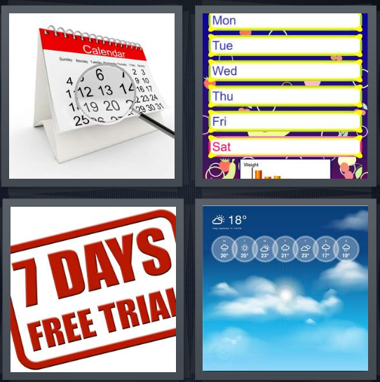 4 Pics 1 Word Answer 4 letters for calendar, days of the week, 7 days free trial, weather forecast