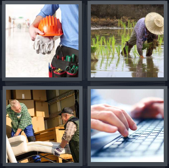 4 Pics 1 Word Answer 4 letters for construction worker with hard hat, farmer in rice patty, movers loading furniture, person typing on keyboard