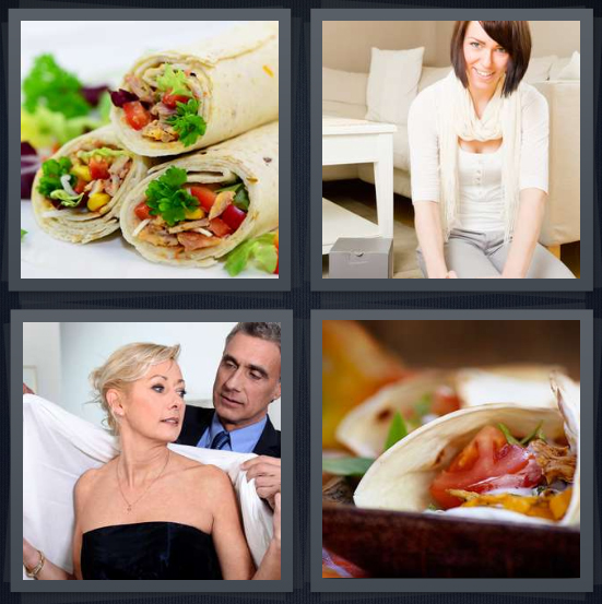 4 Pics 1 Word Answer 4 letters for sandwich on tortilla, woman wearing sweater, man putting scarf on woman, tacos