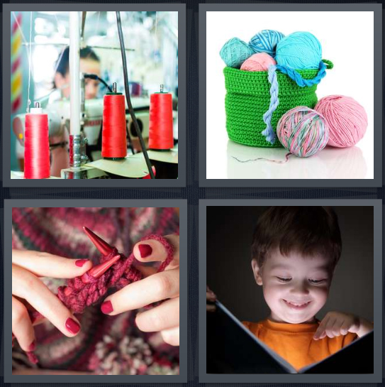 4 Pics 1 Word Answer 4 letters for string on spool in factory, thread for knitting, woman crocheting with red needles, boy reading story