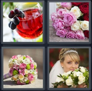 4 Pics 1 Word Answer 7 letters for wine with grapes on edge of glass, pink and white roses, bunch of flowers tied together, bride with veil and flowers