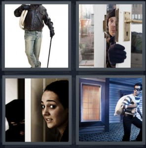 4 Pics 1 Word Answer 7 letters for robber in leather jacket with cane, thief breaking into house, home intruder behind door, bandit on roof in mask