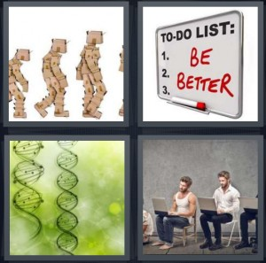 4 Pics 1 Word Answer 6 letters for boxes changing from chimp, to do list on white board to be better, DNA double helix strand, man growing up with laptop