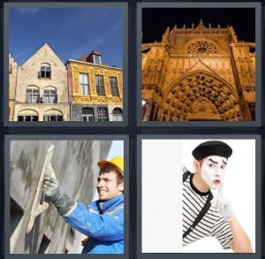 4 Pics 1 Word Answer 6 letters for row buildings with blue sky, front of gothic cathedral at night, man putting cement on wall with smoother, mime in black and white stripes