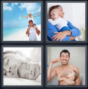 4 Pics 1 Word Answer 6 letters for parent on beach with kid, parent giving kid hug, parent sleeping with kid nap, brushing teeth in shower with son