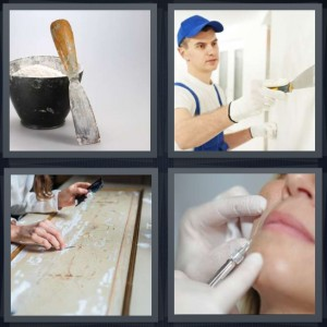 4 Pics 1 Word Answer 6 letters for putty with mixer, painter on wall, sanding wood for furniture, woman getting Botox injection in lip
