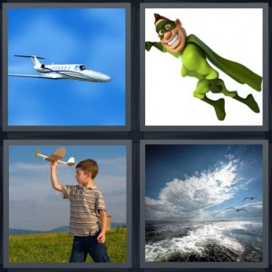 4 Pics 1 Word Answer 6 letters for fighter jet in blue sky, superhero in green outfit with cape, boy with paper model airplane in field, ocean with waves clouds birds soaring