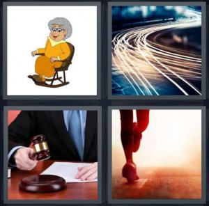 4 Pics 1 Word Answer 6 letters for cartoon of grandma in rocking chair, trails of light from traffic, judge using gavel in court, runner in red light