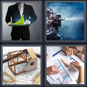 4 Pics 1 Word Answer 7 letters for bar chart man holding increase, film being projected on wall, architect design of house, graphs on paper business meeting