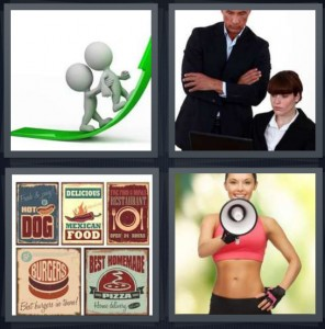4 Pics 1 Word Answer 7 letters for chart increasing walking up, boss with employee, advertisement for food and restaurants, woman with bullhorn