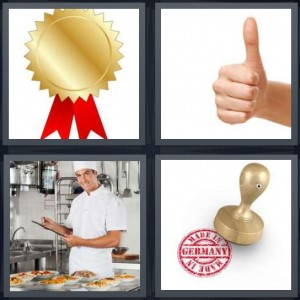 4 Pics 1 Word Answer 7 letters for gold award with red ribbon, thumbs up approval, chef in kitchen, made in Germany stamp