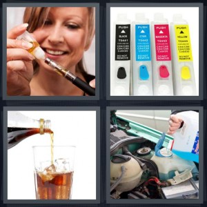 4 Pics 1 Word Answer 6 letters for woman filling vile with medicine, ink cartridges for printer, coca cola coke being poured on ice, coolant being poured into car engine